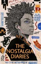 The Nostalgia Diaries  by josephlivingstone