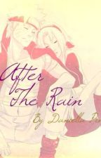 After the Rain[Naruto FanFic] by NarutoUzumakiFan