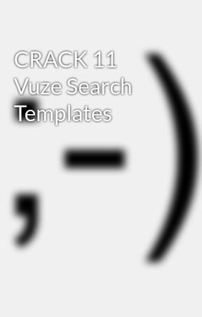 Crack 11 Vuze Search Templates Wattpad