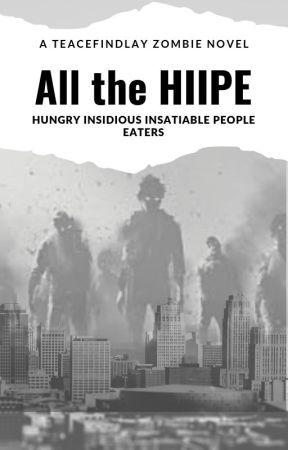 All the Hiipe. . . by TeaceFindlay