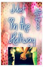 Met in the Hallway by AllehBoo
