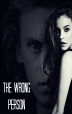 The Wrong Person by Lia135