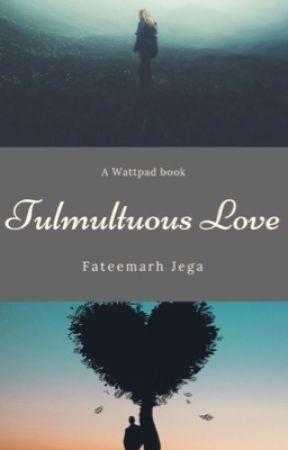 Tumultuous Love by fateemarh_jega