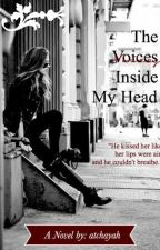 The voices inside my head by atchayah