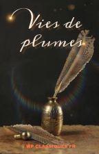 Vies de plumes by ClassiquesFR