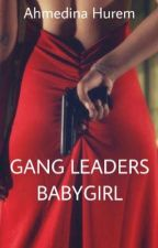 Gang Leaders Babygirl by leprechaundina
