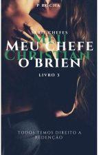 Meu chefe Insensível (Livro 3, Serie chefes) EM BREVE by IrmasRocha