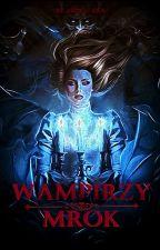 Wampirzy mrok by Serpensortya
