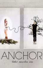 Anchor || Stydia [CANCELADA] by homolouis