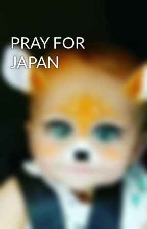 PRAY FOR JAPAN by BigFluff