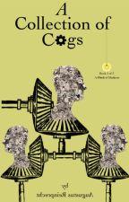 A Collection of Cogs   Book 2: A Flock of Madness by DrAugustusReinprecht