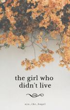the girl who didn't live ➳ 𝐦𝐚𝐫𝐢𝐠𝐨𝐥𝐝 𝐩𝐨𝐭𝐭𝐞𝐫 by Aya_the_bagel