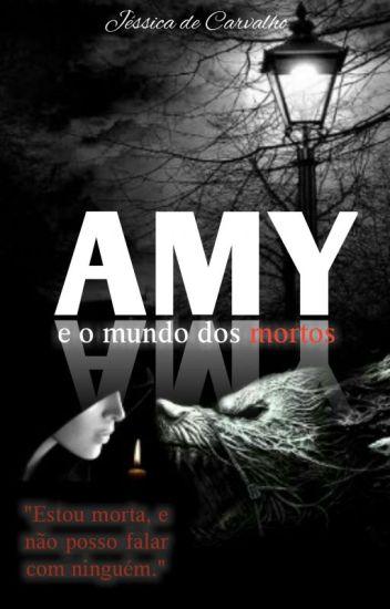 Amy e o mundo dos mortos