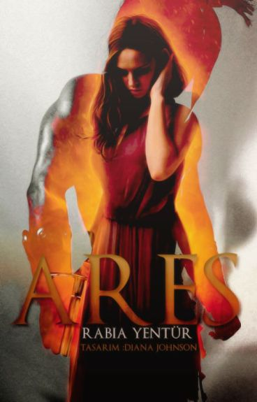 Ares ( Tanrılar serisi 2. kitap) #Wattys2016