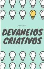 Devaneios criativos. by CarlosRamones