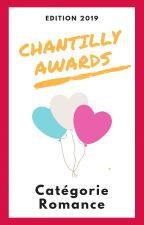 Chantilly Awards 2019 - Participants ROMANCE by ChantillyAwards