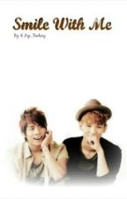 Smile With Me (JongKey-Fanfiction) [BOYxBOY] by K_Pop_Fantasy