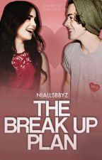 The break up plan ✰ h.s by niallsbbyz