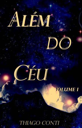 ALÉM DO CÉU (Volume 1) by ThiagoConti