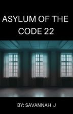Asylum of the Code 22 by Reader2_2