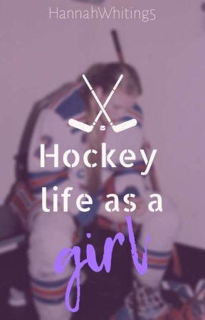 Hockey life as a girl by HannahWhiting5