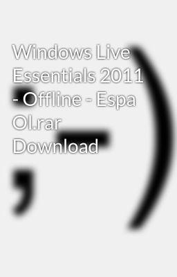 descargar windows live essentials 2011 offline