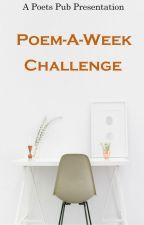 Poets Pub 2019 Poem a Week/Day Challenge by PoetsPub