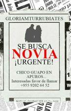 SE BUSCA NOVIA  ¡URGENTE! (SSB #1)|Zabdiel DJ|Completa. by gloriamturrubiates