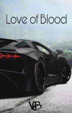 Love of Blood by truelove061
