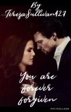 You are forever forgiven. (one-shot, complete) by TeresaSullivan427