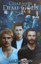 Charmed: Demi-Gods (Season 1) Boyxboy *Editing* by MrAladdin