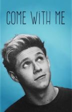 Come With Me (Niall Horan) by sierraisco