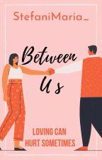 Between Us by vnek_SM