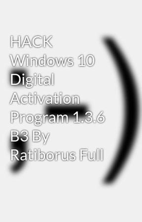 windows 10 digital activation program 1.3.4 by ratiborus