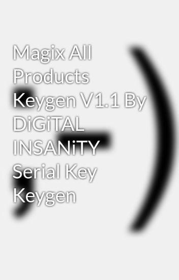 Magix All Products Keygen V1 1 By DiGiTAL INSANiTY Serial Key Keygen