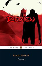 Review of Dracula by Bram Stoker by Aennish