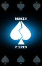 Broken Pieces || A Deltarune Fanfic by inspired_savages