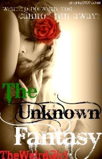 The Unknown Fantasy