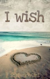 I Wish by SolferinoGirl