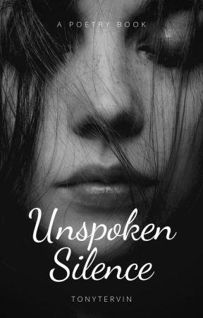 Unspoken Silence by TonyTervin