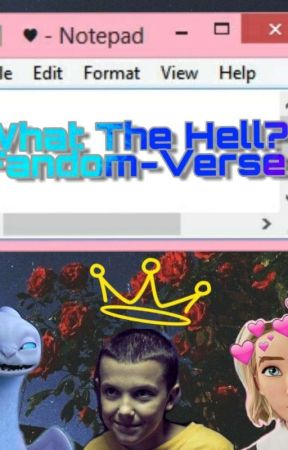 What The Hell: Fandom-verse by pokemon_wolf