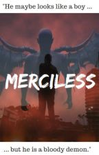 m e r c i l e s s by kid_in_space