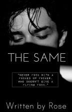 The Same by BishhhBye