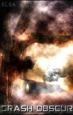 Crash Obscur by elsadu88