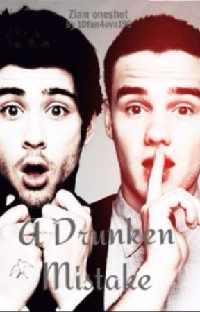A Drunken Mistake (Ziam One-Shot) by 1Dfan4eva199