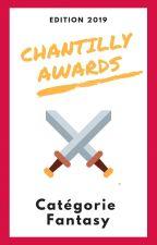Chantilly Awards 2019 - Participants FANTASY by ChantillyAwards
