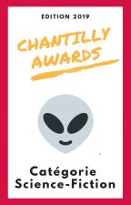 Chantilly Awards 2019 - Participants SCIENCE-FICTION by ChantillyAwards