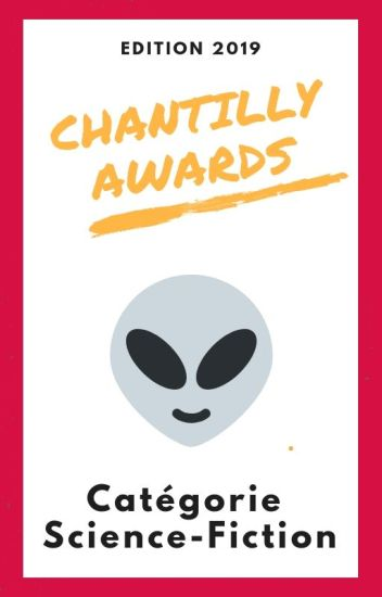 Chantilly Awards 2019 - Participants SCIENCE-FICTION