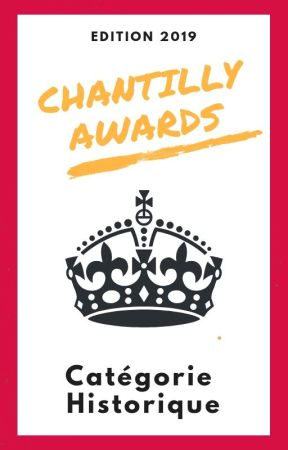 Chantilly Awards 2019 - Participants HISTORIQUE by ChantillyAwards