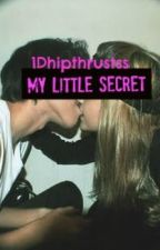 My Little Secret (one direction fanfic) by louisbutthole